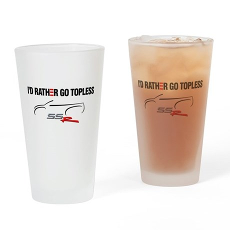 I'd Rather Go Topless Drinking Glass