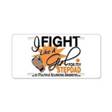 Fight Like A Girl For My MS Aluminum License Plate