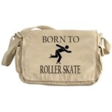 BORN TO ROLLER SKATE Messenger Bag
