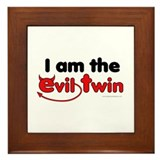 I am the Evil Twin Framed Tile