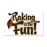Raking in the Fun Car Magnet 20 x 12