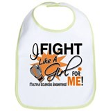 Fight Like A Girl For My MS Bib