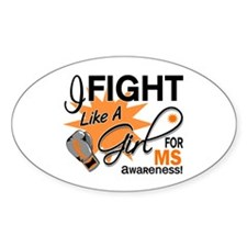 Fight Like A Girl For My MS Decal