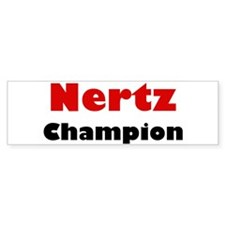 Nertz Champion Bumper Sticker