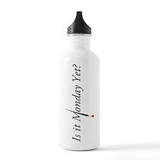 Monday Yet? Water Bottle