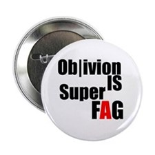 Ob|ivion is Super Fag Button