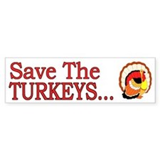 Save The Turkeys Vegan - Bumper Bumper Sticker