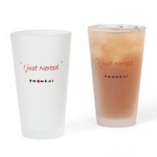 I just Nerted Drinking Glass
