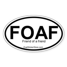 Friend of a friend Acronym Oval Decal