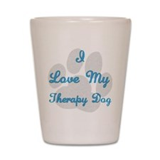 Therapy Dog Shot Glass