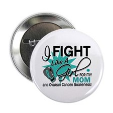 "Fight Like a Girl For My Ovarian Cancer 2.25"" Butt"