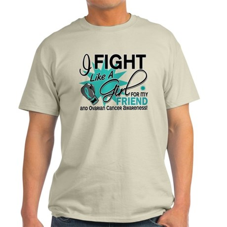 Fight Like a Girl For My Ovarian Cancer Light T-Sh