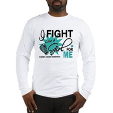 Fight Like a Girl For My Ovarian Cancer Long Sleev