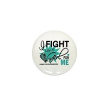 Fight Like a Girl For My Ovarian Cancer Mini Butto