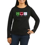 Peace Love Fifteen Women's Long Sleeve Dark T-Shir