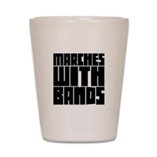 Marches with Bands Shot Glass