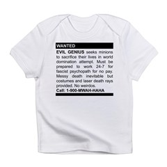 Evil Genius Personal Ad Infant T-Shirt