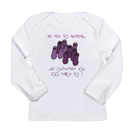 Be Nice to Bacteria Long Sleeve Infant T-Shirt