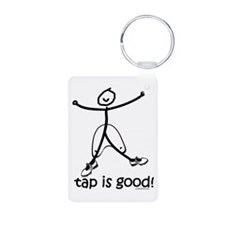 tap is good! DanceShirts.com Keychains
