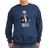 [Your text] Uncle Sam Sweatshirt