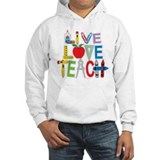 Live Love Teach Jumper Hoody