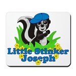 Little Stinker Joseph Mousepad