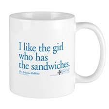 I Like the Girl Who Has the Sandwiches Mug