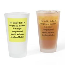 Abraham Maslow quotes Drinking Glass