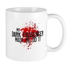 Dark Passenger Made Me Do It Mug