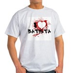 I Heart Batista Light T-Shirt