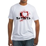 I Heart Batista Fitted T-Shirt