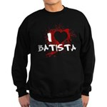 I Heart Batista Dark Sweatshirt (dark)