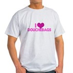 I Heart Douchebags Light T-Shirt