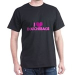 I Heart Douchebags Dark T-Shirt