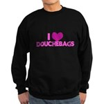 I Heart Douchebags Dark Sweatshirt (dark)