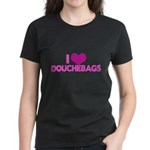 I Heart Douchebags Women's Dark T-Shirt