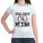 Don't Touch My Junk Jr. Ringer T-Shirt