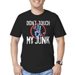 Don't Touch My Junk Men's Fitted T-Shirt (dark)