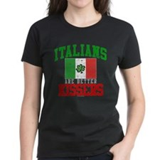 Italians Are Better Kissers Tee