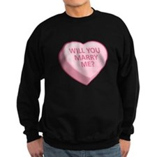 WILL YOU MARRY ME? Candy Heart Sweatshirt