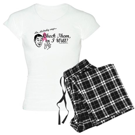 Check them, or I will! Women's Light Pajamas