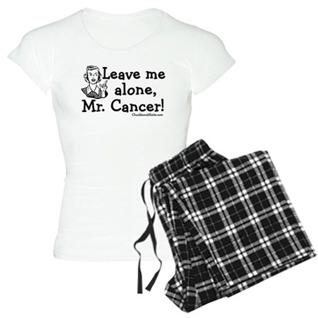 Leave me alone, Mr. Cancer Women's Light Pajamas