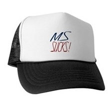 MS Sucks Trucker Hat