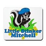 Little Stinker Mitchell Mousepad