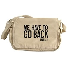 We Have to Go Back Canvas Messenger Bag