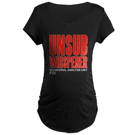 Unsub Whisperer Criminal Minds Maternity Dark T-Sh