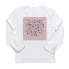 Jean Piaget quotes Long Sleeve Infant T-Shirt