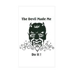THE DEVIL MADE ME DO IT! Sticker (Rectangle 50 pk)