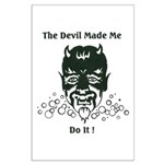 THE DEVIL MADE ME DO IT! Large Poster