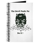 THE DEVIL MADE ME DO IT! Journal